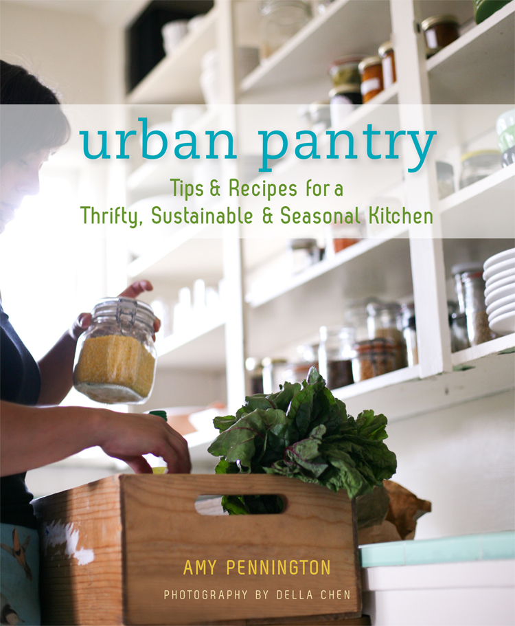 Amy Pennington's Urban Pantry